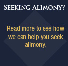 Read more to see how we can help you seek alimony.